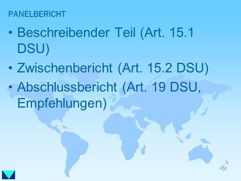 Beschreibender Teil (Art. 15.1 DSU) Zwischenbericht (Art. 15.2 DSU)