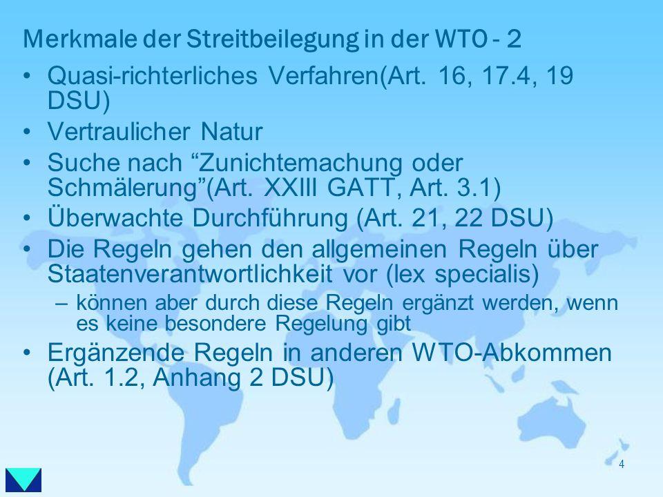 Merkmale der Streitbeilegung in der WTO - 2