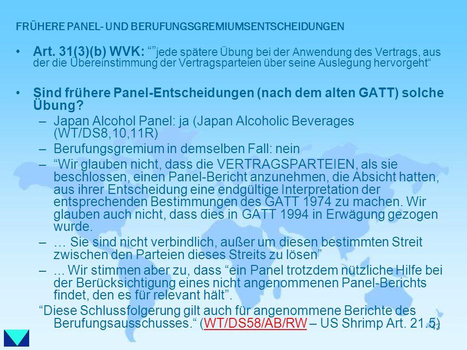 FRÜHERE PANEL- UND BERUFUNGSGREMIUMSENTSCHEIDUNGEN
