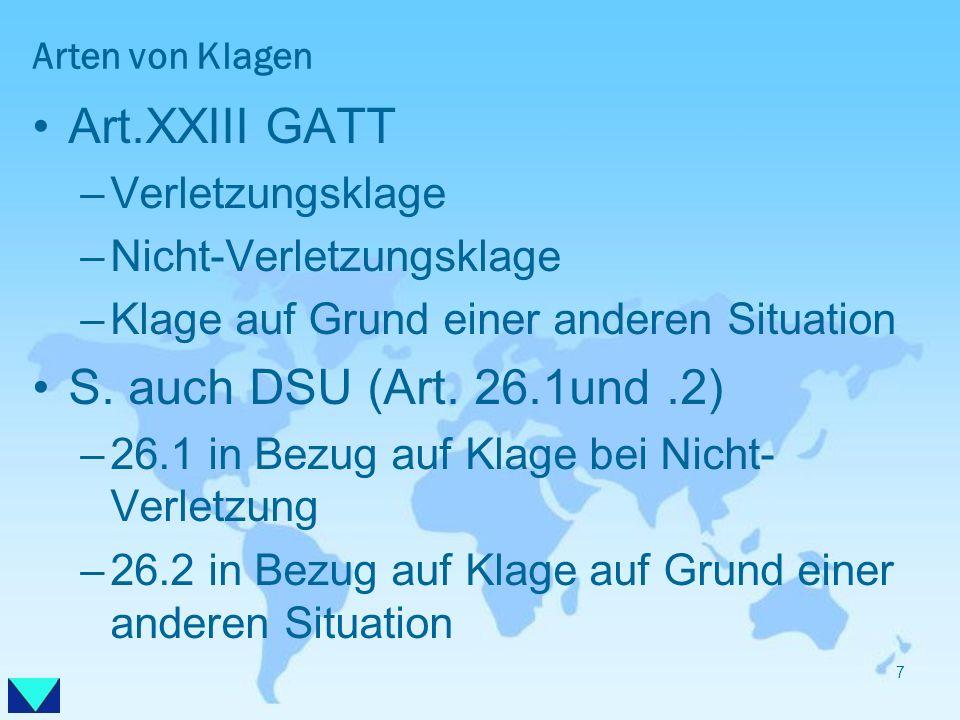 Art.XXIII GATT S. auch DSU (Art. 26.1und .2) Verletzungsklage