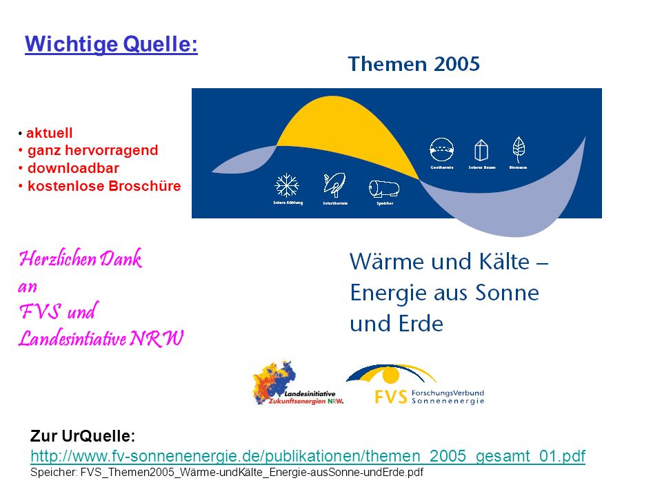 Wichtige Quelle: Herzlichen Dank an FVS und Landesintiative NRW