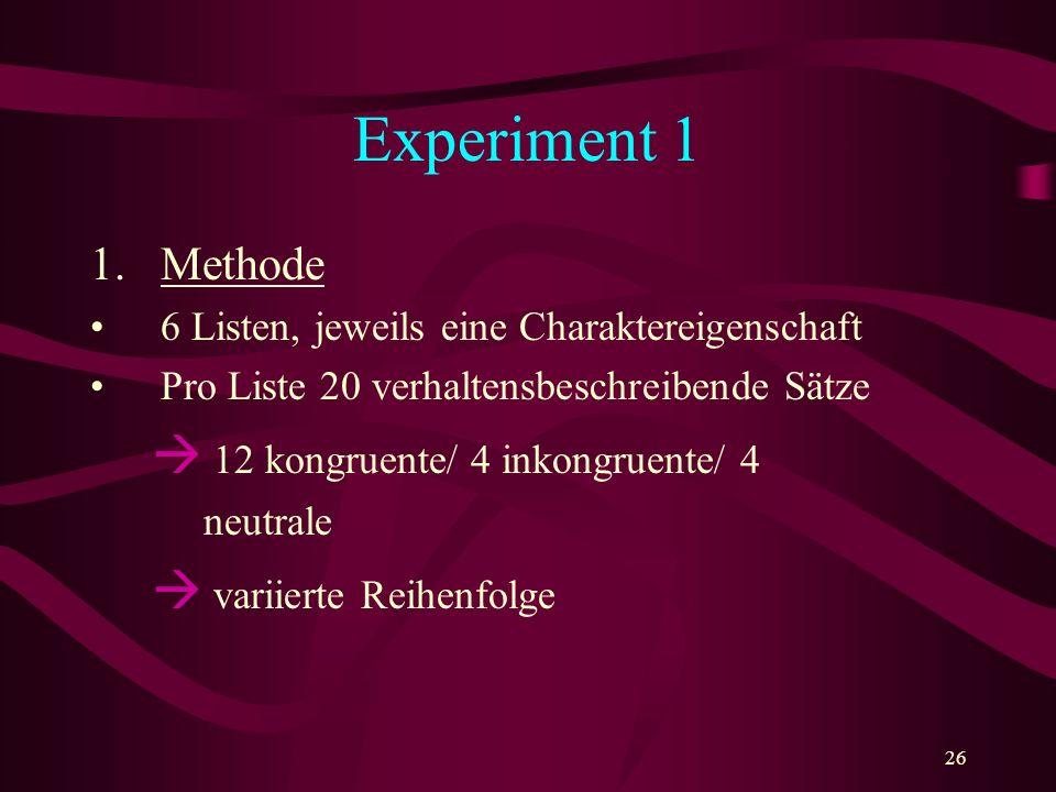 Experiment 1 Methode 6 Listen, jeweils eine Charaktereigenschaft