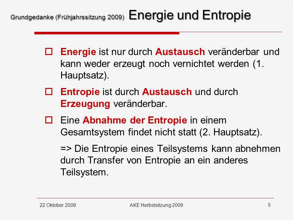 Grundgedanke (Frühjahrssitzung 2009) Energie und Entropie