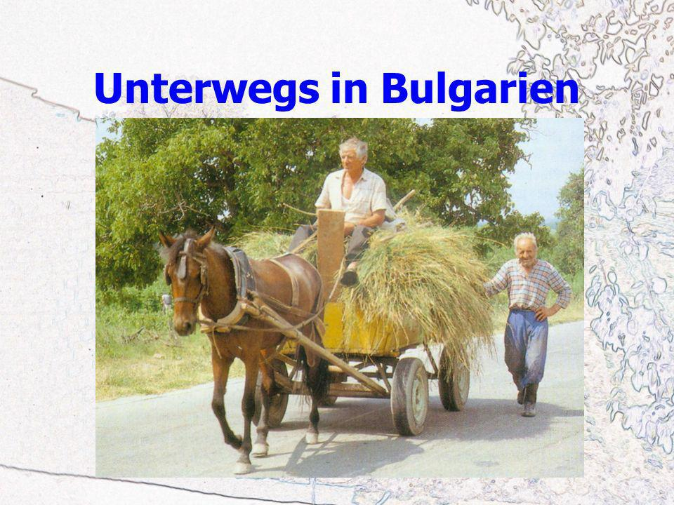 Unterwegs in Bulgarien