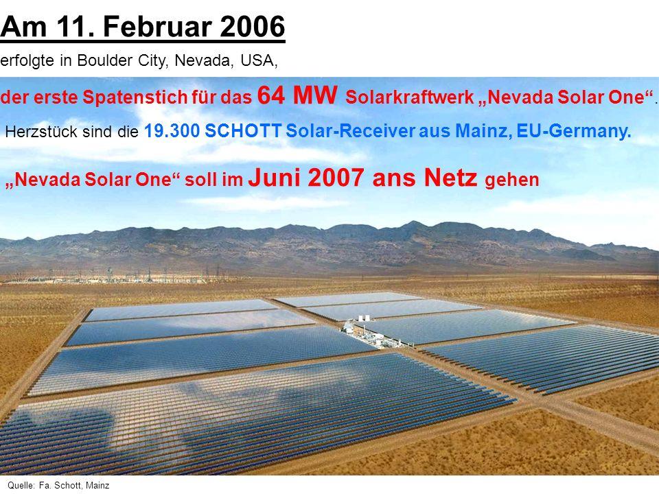 """Am 11. Februar 2006 erfolgte in Boulder City, Nevada, USA, der erste Spatenstich für das 64 MW Solarkraftwerk """"Nevada Solar One ."""