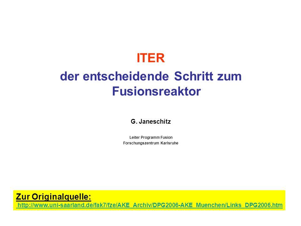 ITER der entscheidende Schritt zum Fusionsreaktor