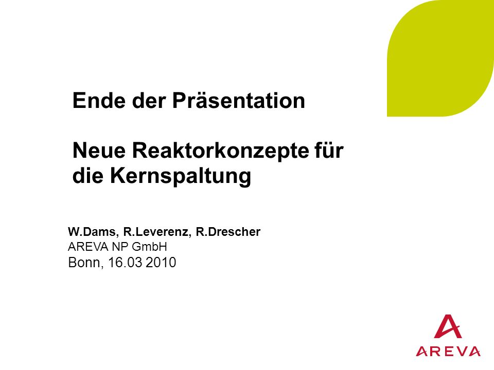 Ende der Präsentation Neue Reaktorkonzepte für die Kernspaltung