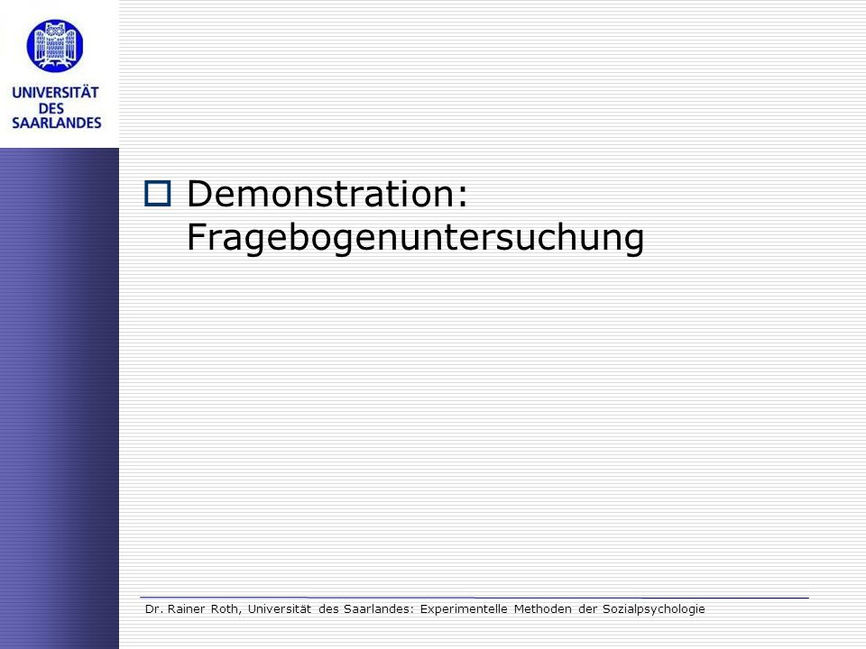 Demonstration: Fragebogenuntersuchung