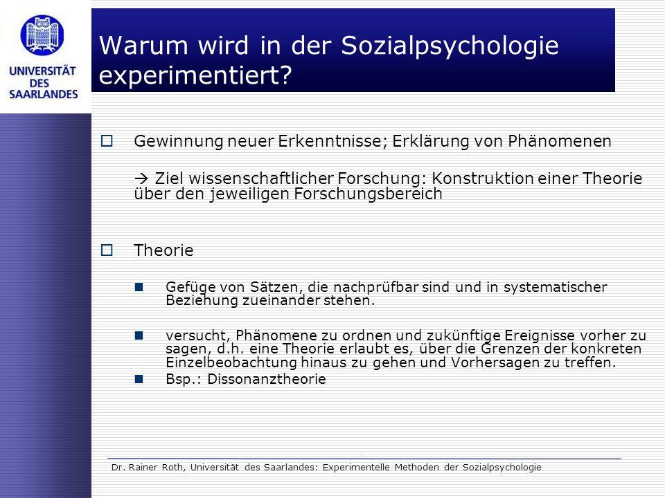 Warum wird in der Sozialpsychologie experimentiert