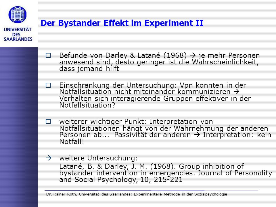 Der Bystander Effekt im Experiment II