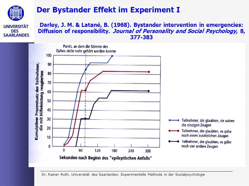 Der Bystander Effekt im Experiment I