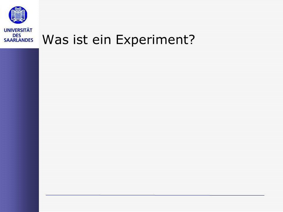 Was ist ein Experiment