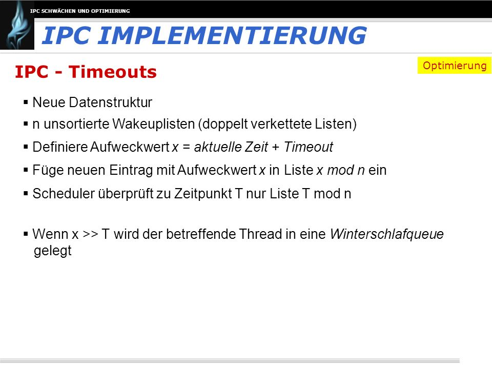 IPC IMPLEMENTIERUNG IPC - Timeouts Neue Datenstruktur