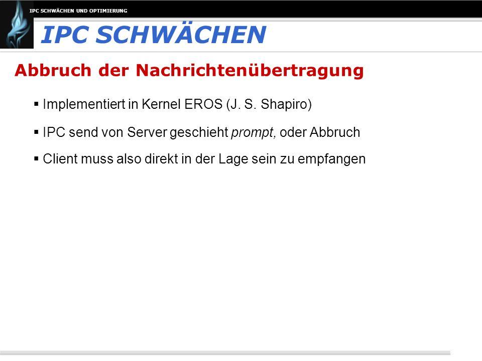 IPC SCHWÄCHEN Abbruch der Nachrichtenübertragung