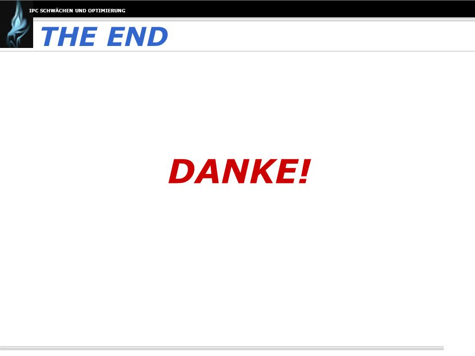 THE END DANKE!