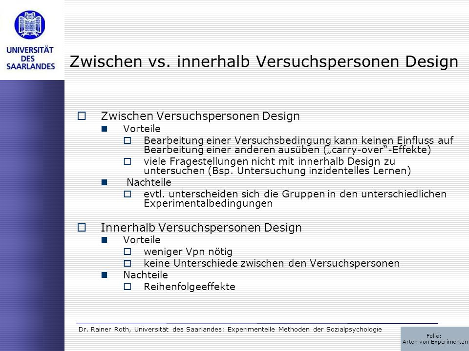 Zwischen vs. innerhalb Versuchspersonen Design