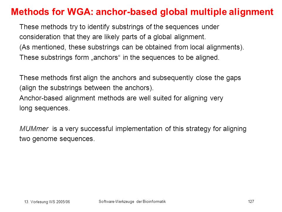 Methods for WGA: anchor-based global multiple alignment