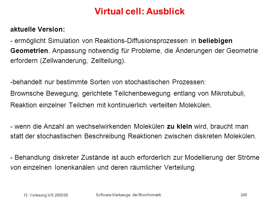 Virtual cell: Ausblick