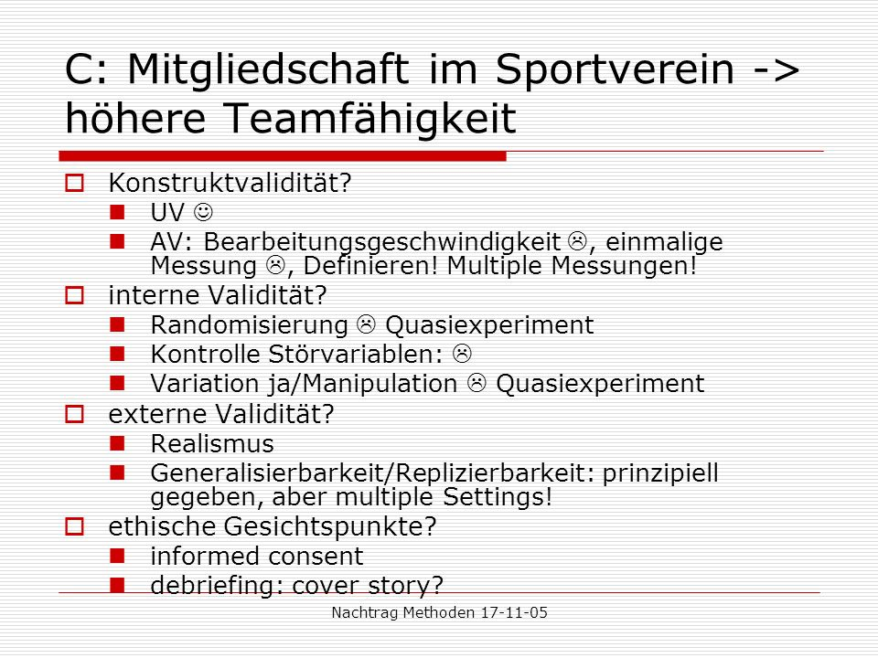 C: Mitgliedschaft im Sportverein -> höhere Teamfähigkeit