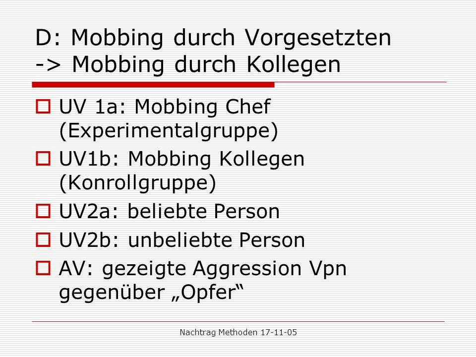 D: Mobbing durch Vorgesetzten -> Mobbing durch Kollegen