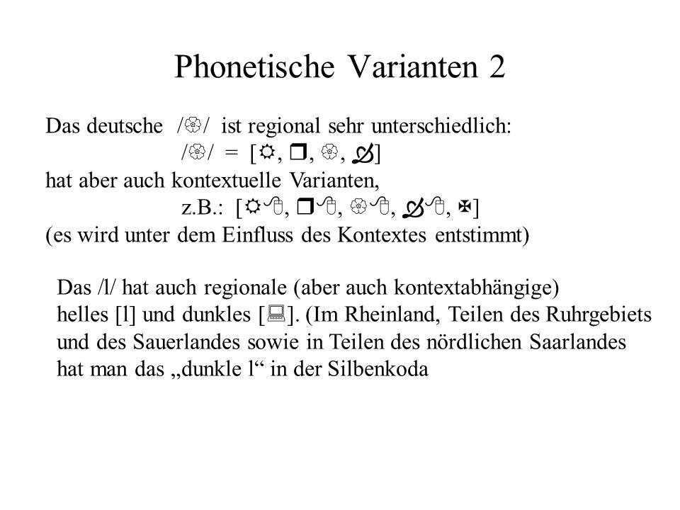Phonetische Varianten 2