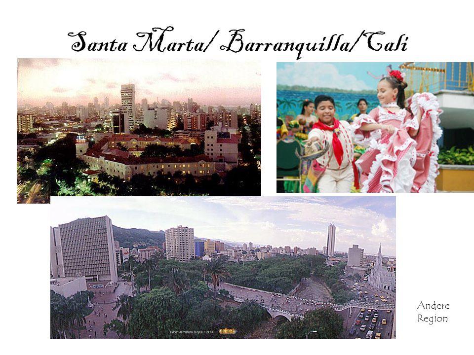 Santa Marta/ Barranquilla/Cali
