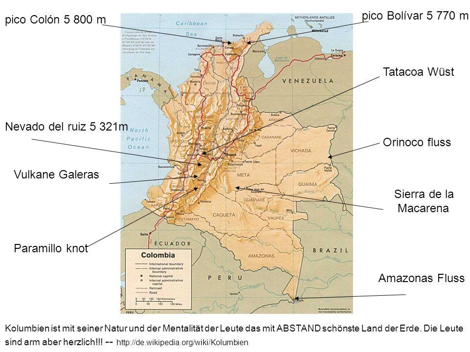 pico Bolívar 5 770 m pico Colón 5 800 m Tatacoa Wüst