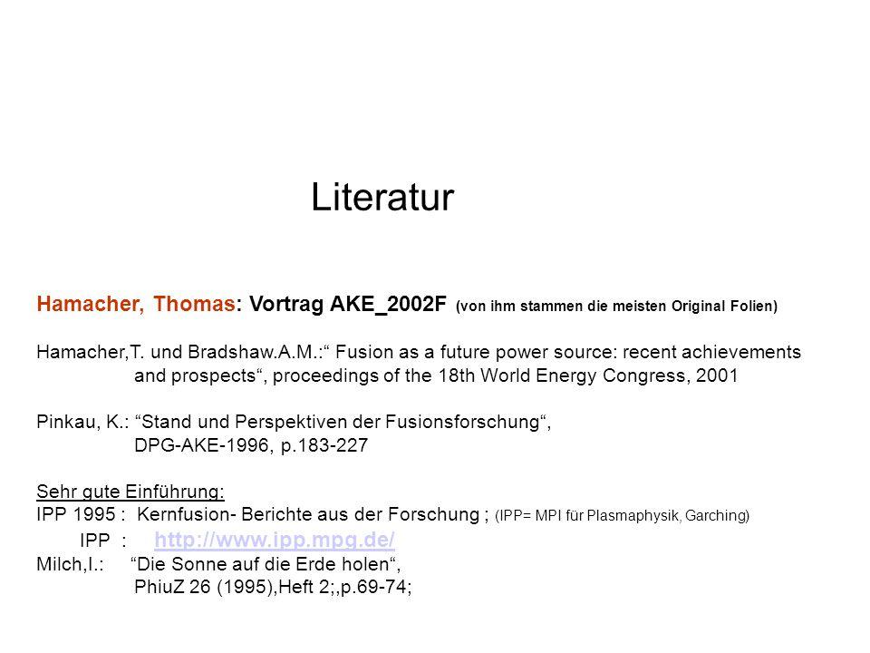 LiteraturHamacher, Thomas: Vortrag AKE_2002F (von ihm stammen die meisten Original Folien)