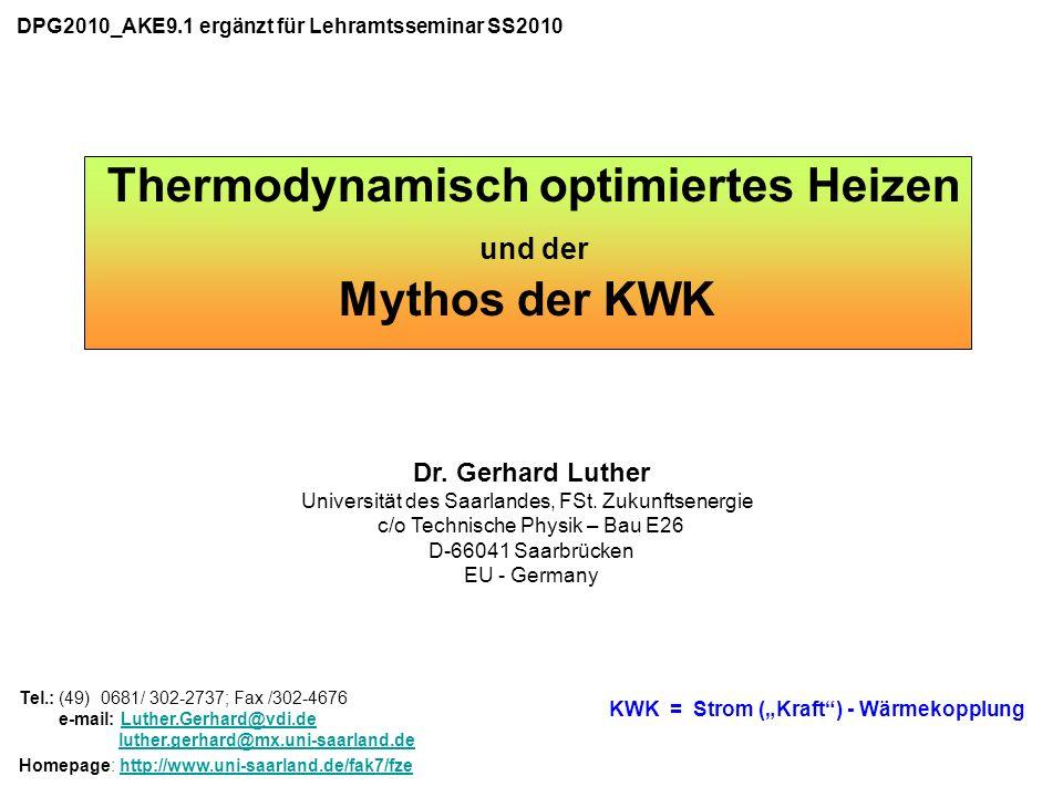 Thermodynamisch optimiertes Heizen