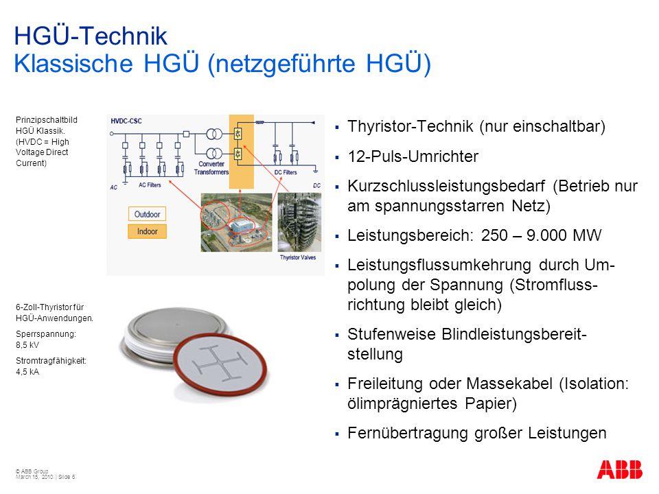 HGÜ-Technik Klassische HGÜ (netzgeführte HGÜ)