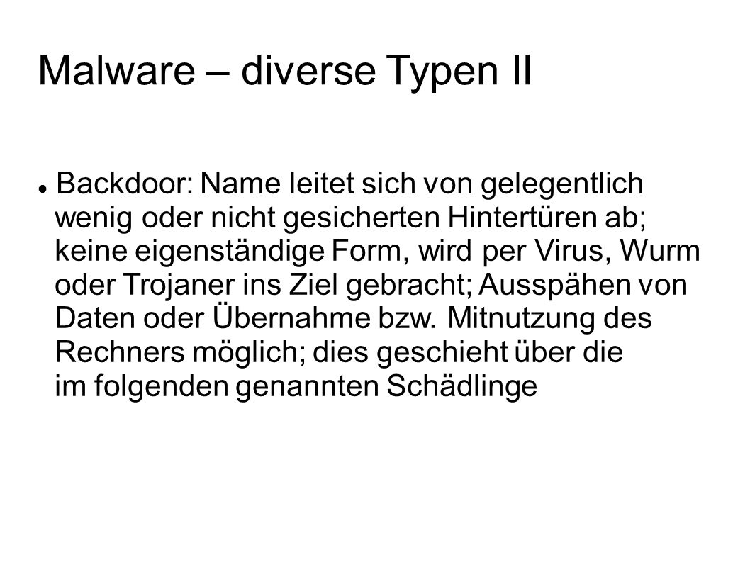 Malware – diverse Typen II