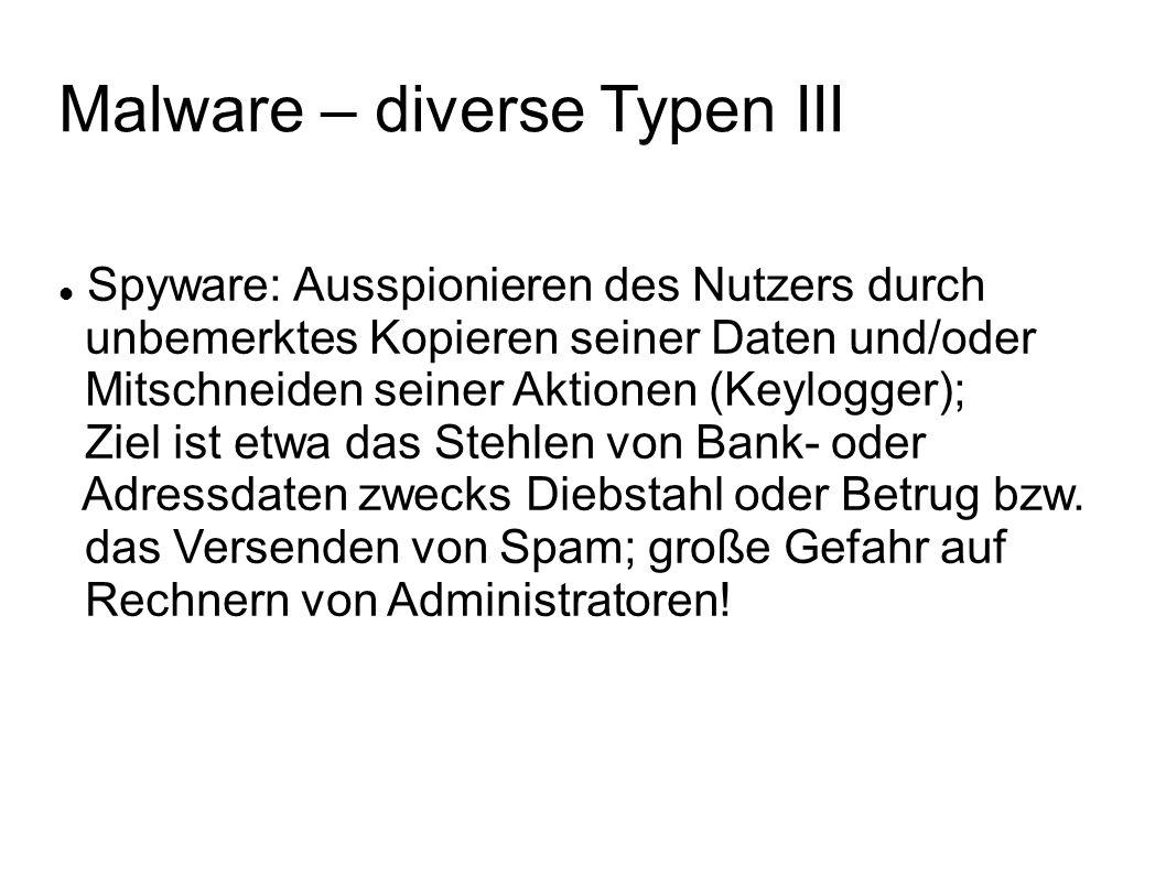 Malware – diverse Typen III