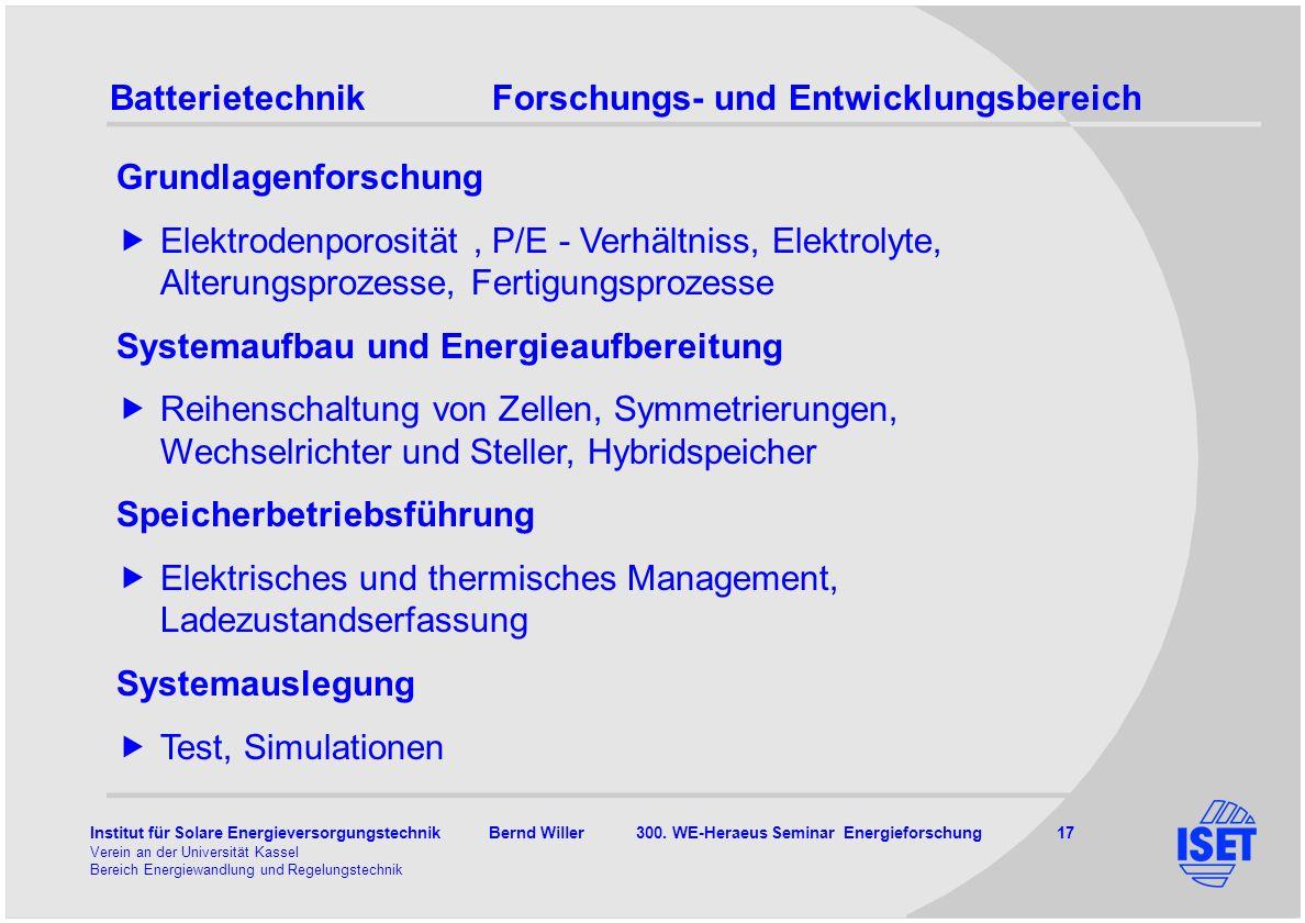 Batterietechnik Forschungs- und Entwicklungsbereich