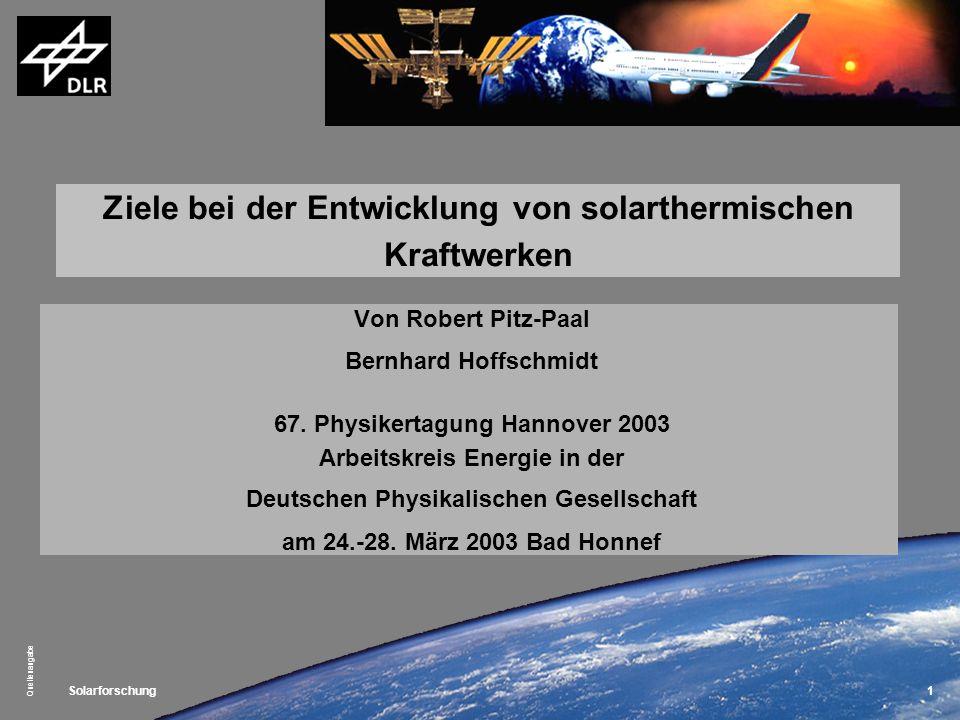 Ziele bei der Entwicklung von solarthermischen Kraftwerken