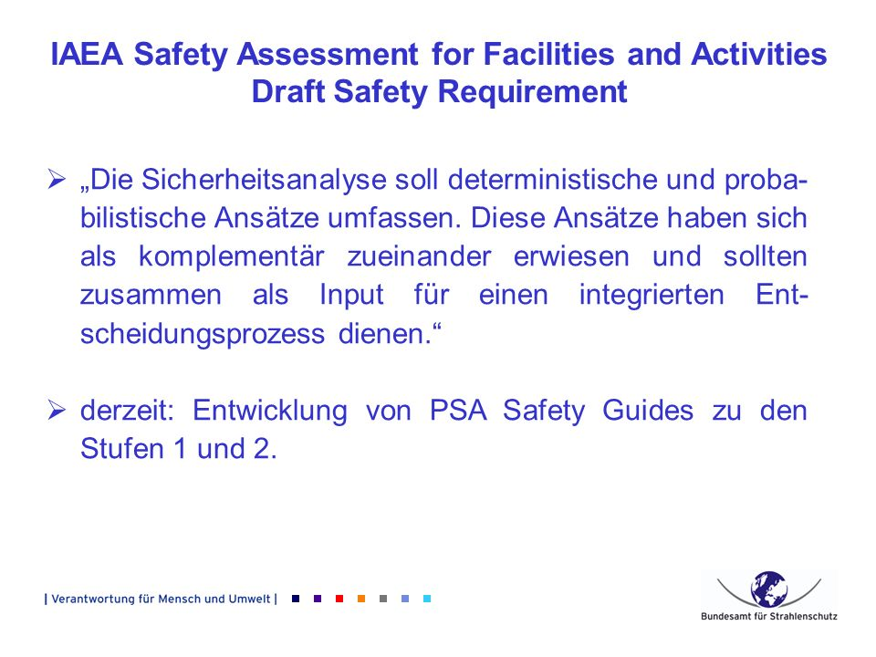 IAEA Safety Assessment for Facilities and Activities Draft Safety Requirement