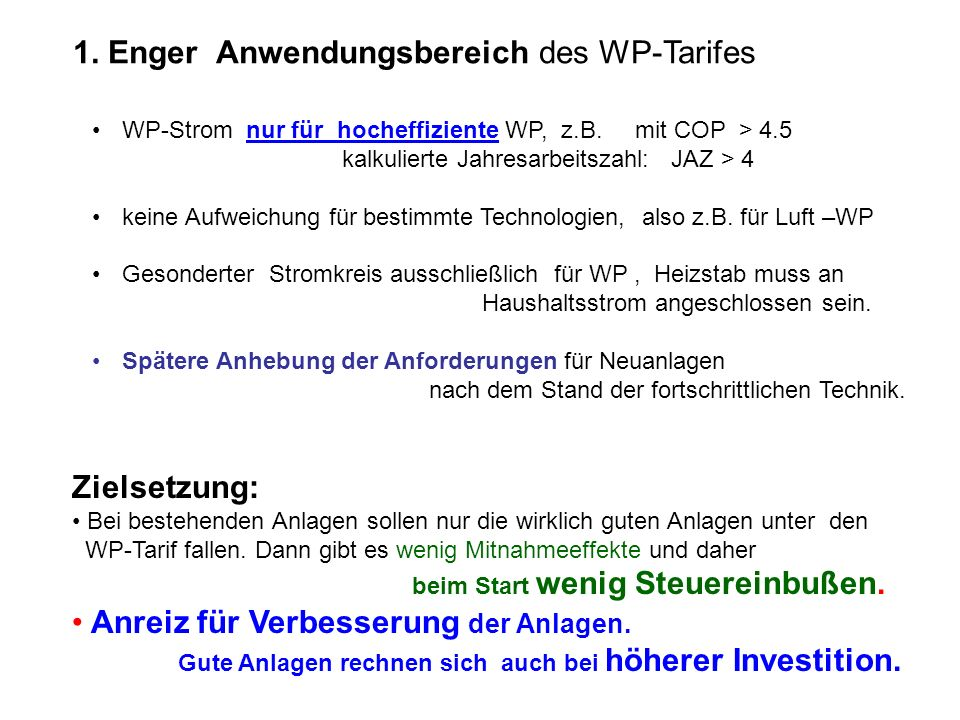 1. Enger Anwendungsbereich des WP-Tarifes