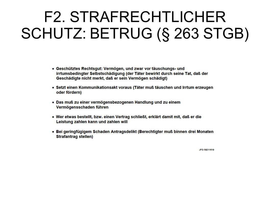 F2. STRAFRECHTLICHER SCHUTZ: BETRUG (§ 263 STGB)