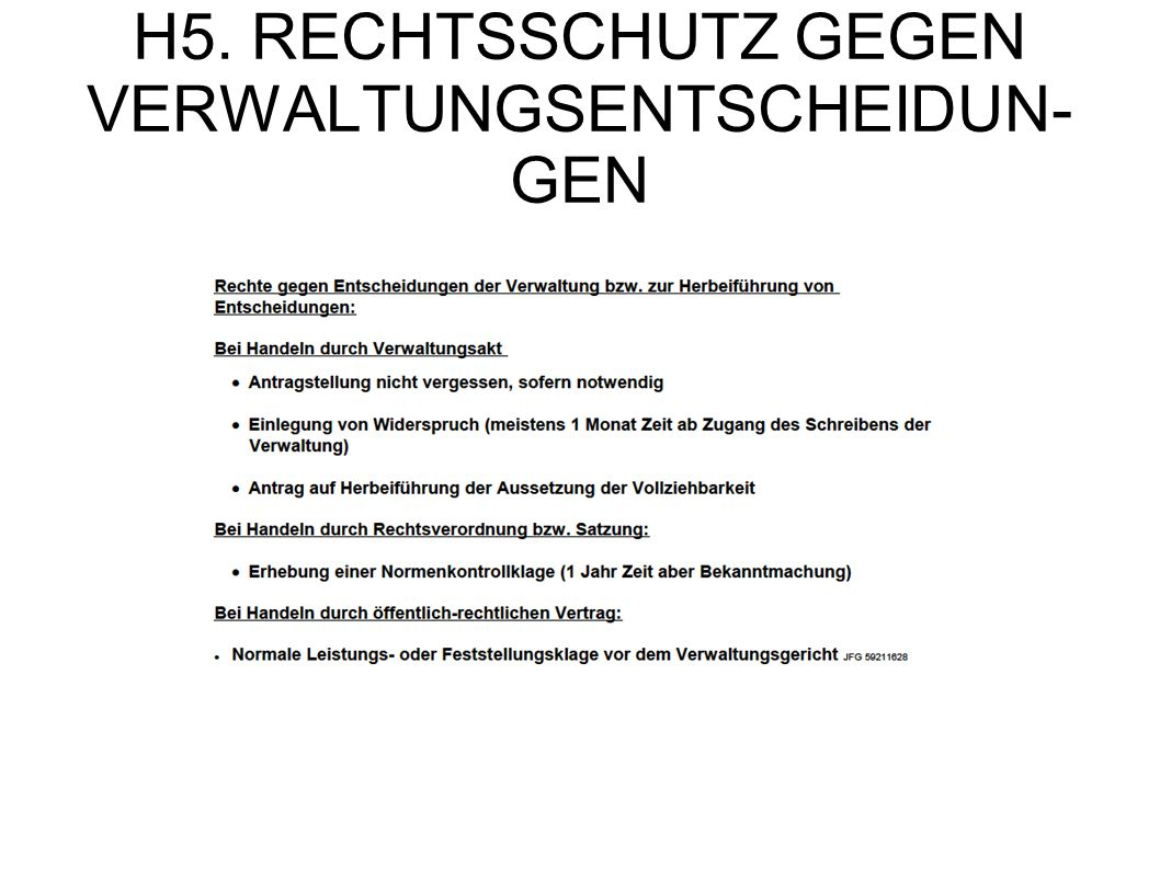 H5. RECHTSSCHUTZ GEGEN VERWALTUNGSENTSCHEIDUN-GEN