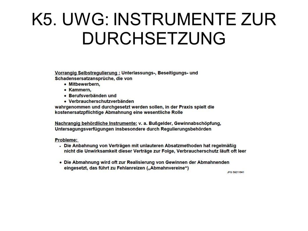 K5. UWG: INSTRUMENTE ZUR DURCHSETZUNG