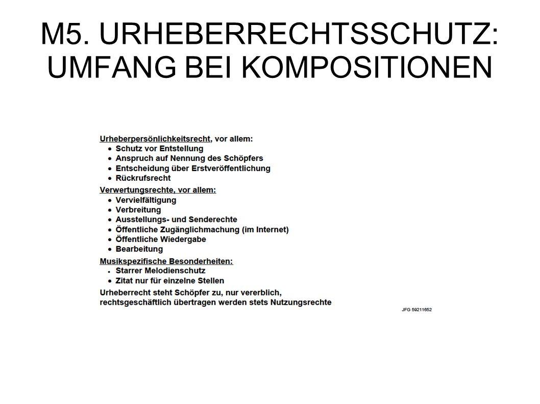 M5. URHEBERRECHTSSCHUTZ: UMFANG BEI KOMPOSITIONEN