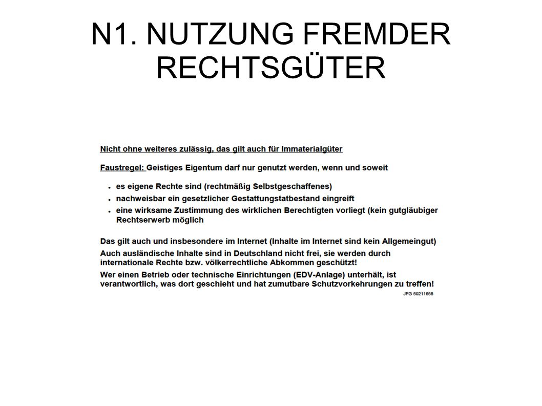 N1. NUTZUNG FREMDER RECHTSGÜTER