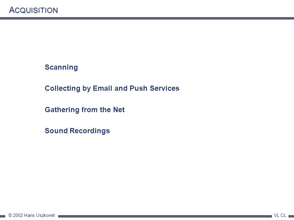 ACQUISITION Scanning Collecting by Email and Push Services
