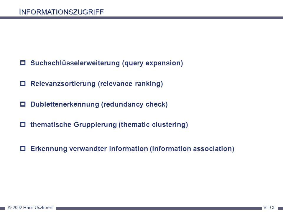 INFORMATIONSZUGRIFF Suchschlüsselerweiterung (query expansion)