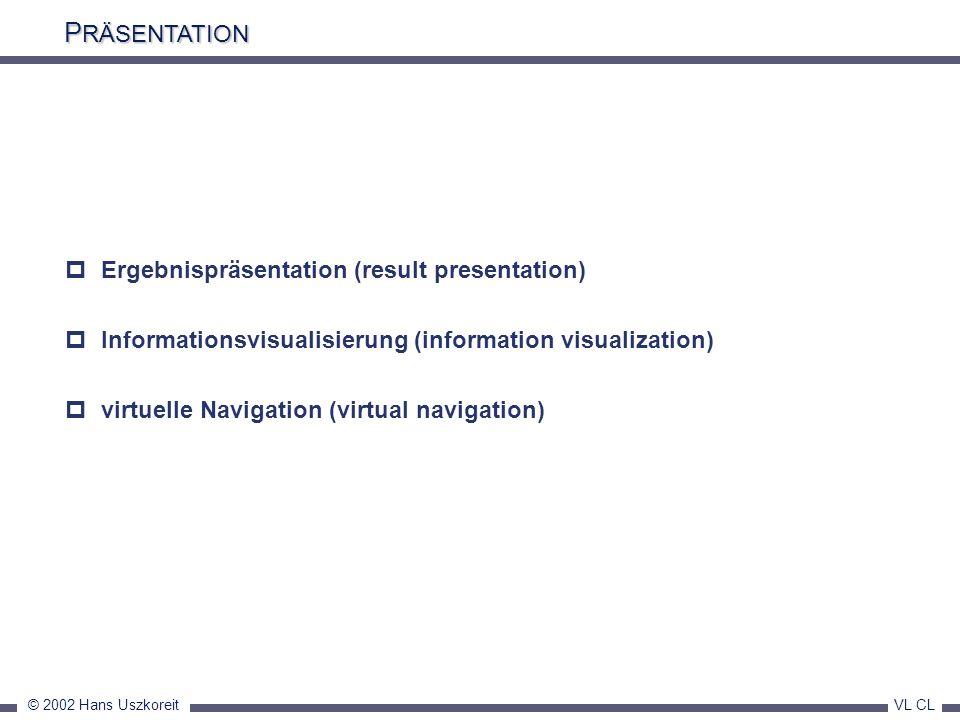 PRÄSENTATION Ergebnispräsentation (result presentation)