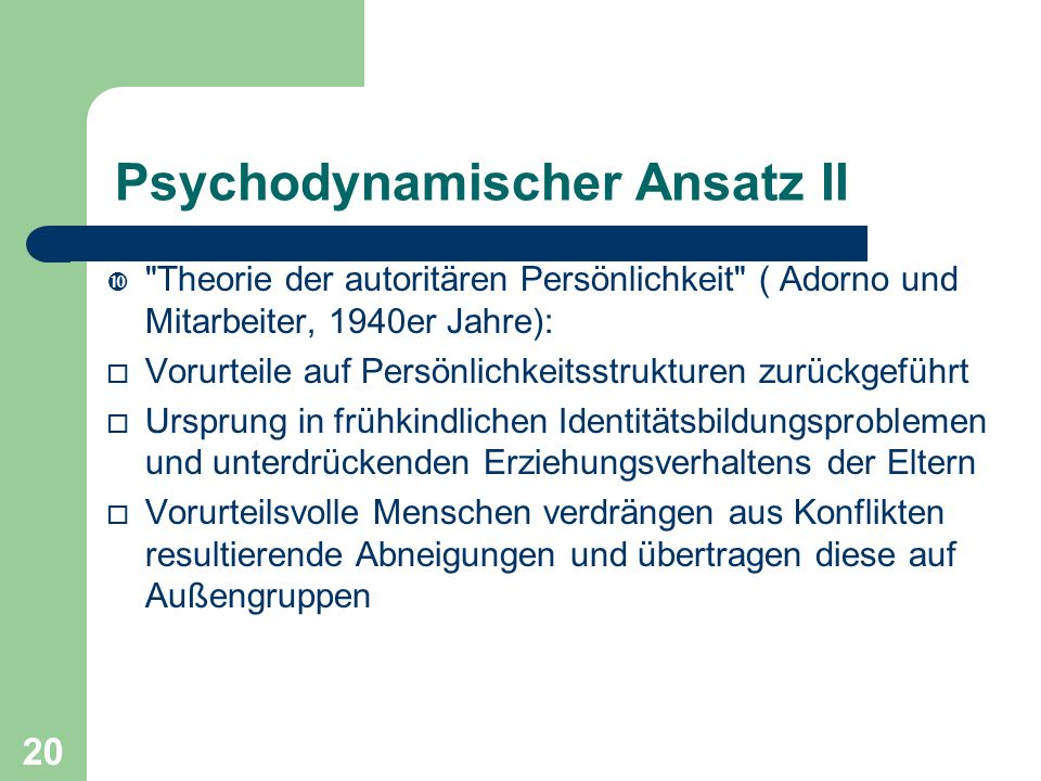 Psychodynamischer Ansatz II