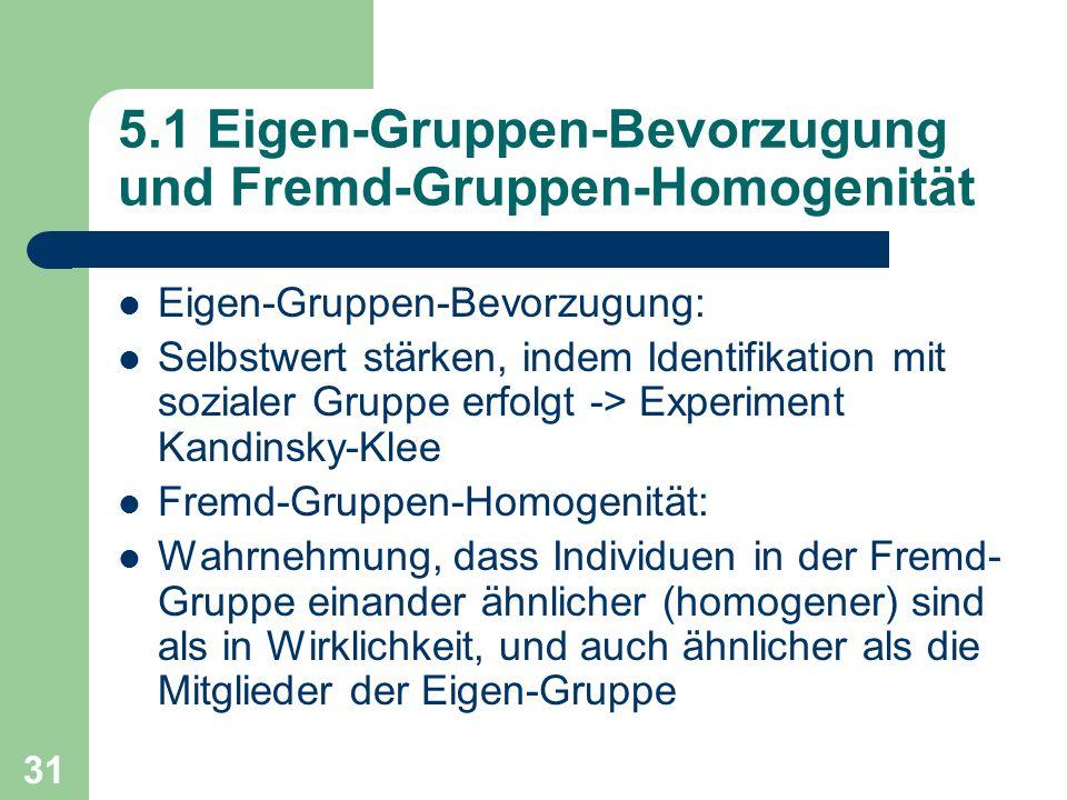 5.1 Eigen-Gruppen-Bevorzugung und Fremd-Gruppen-Homogenität