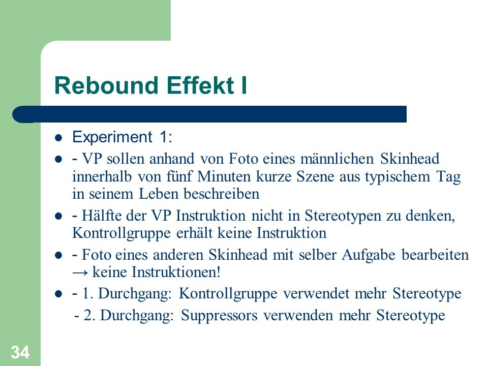 Rebound Effekt I Experiment 1: