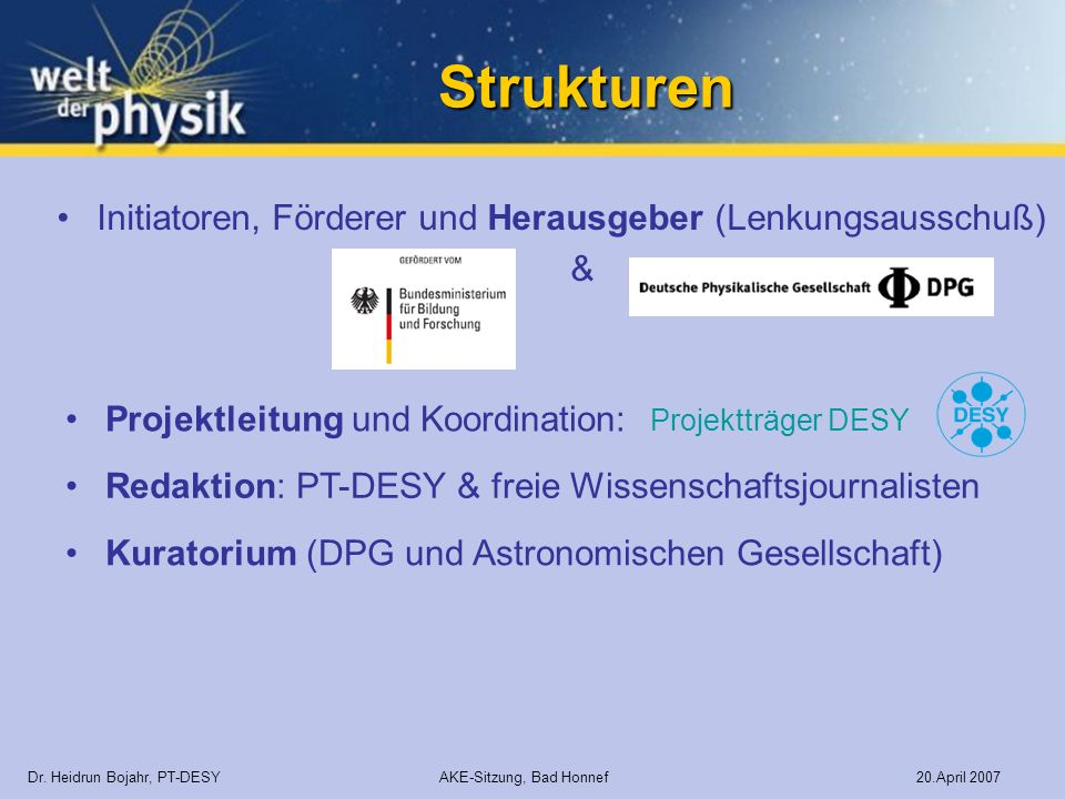 Strukturen Initiatoren, Förderer und Herausgeber (Lenkungsausschuß) &