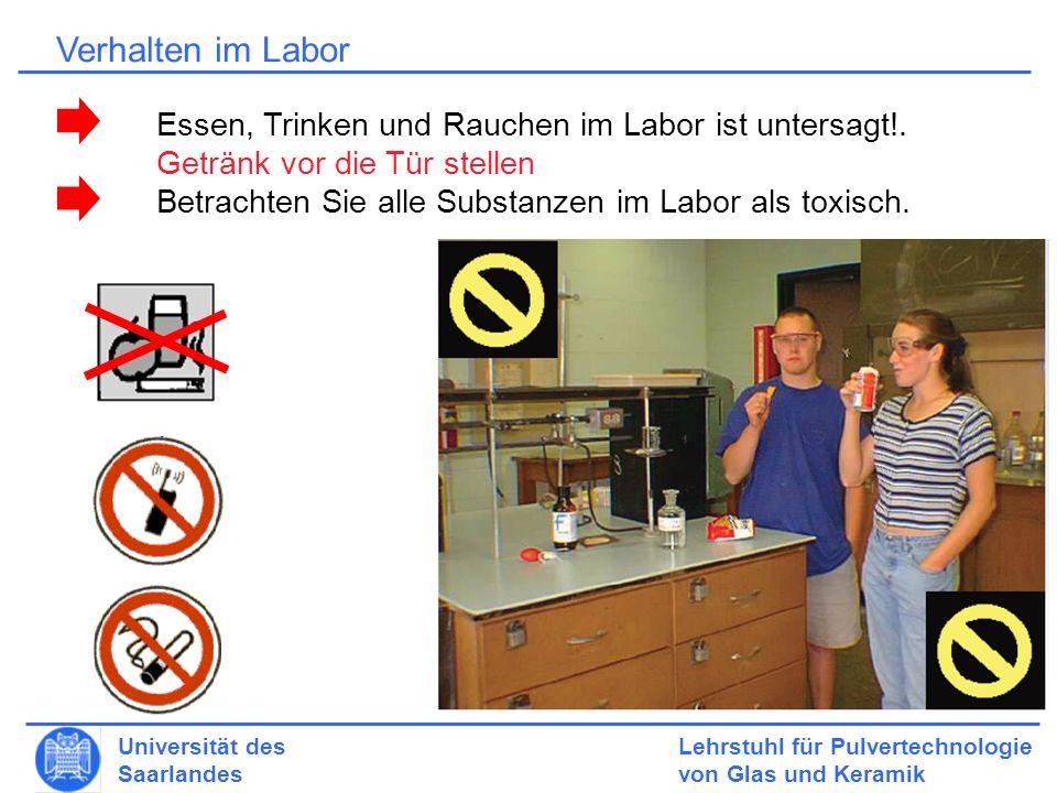 Verhalten im Labor Essen, Trinken und Rauchen im Labor ist untersagt!.
