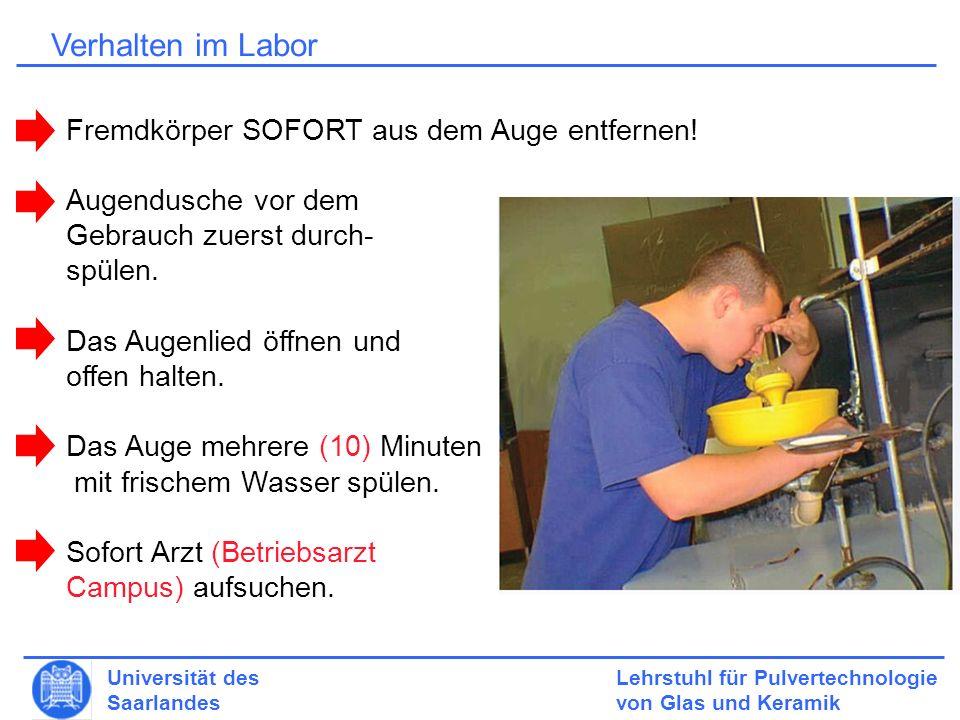 Verhalten im Labor Fremdkörper SOFORT aus dem Auge entfernen!